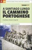 A Santiago Lungo il Cammino Portoghese - Libro