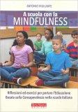 A Scuola con la Mindfulness - Libro