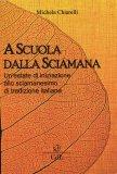 A Scuola dalla Sciamana — Libro