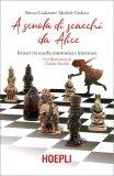 A Scuola di Scacchi da Alice — Libro