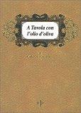 A Tavola con l'Olio d'Oliva — Libro