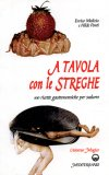 A Tavola con le Streghe  - Libro
