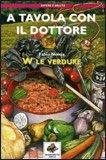 A tavola con il dottore - W le Verdure