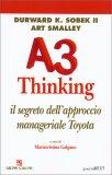 A3 Thinking - Il segreto dell'approccio Manageriale Toyota — Libro