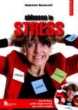 Abbassa lo Stress + CD-Rom  — Libro