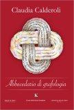 Abbecedario di Grafologia - Libro