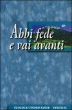 Abbi Fede e Vai Avanti — Libro