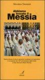 Abbiamo Trovato il Messia