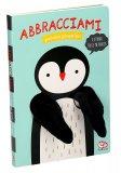 Abbracciami - Pulcino Pinguino - Libro