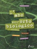 L'ABC dell'Orto Biologico