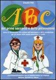 ABC del Primo Soccorso e della Prevenzione — Libro