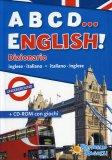 A B C D ... English! - Dizionario - Libro + CD Rom con giochi