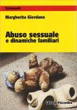 Abuso Sessuale e Dinamiche Familiari - Libro