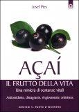 Acai: Il Frutto della Vita - Libro