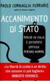 ACCANIMENTO DI STATO Perché in Italia è diventato difficile persino morire di Paolo Cornaglia Ferraris