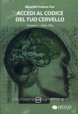 ACCEDI AL CODICE DEL TUO CERVELLO - VOLUME 1 — AUDIOLIBRO CD MP3 Stato alfa di Riccardo Tristano Tuis
