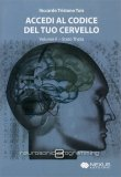Accedi al Codice del tuo Cervello - Volume 2 - CD Audio + Libretto