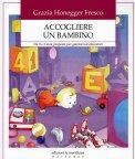 Accogliere un Bambino  — Libro