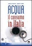 Acqua il Consumo in Italia — Libro