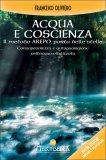 Acqua e Coscienza: il Metodo Arepo, porta delle stelle - Libro