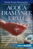 Acqua Diamante e Pmt + DVD