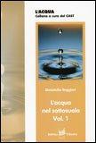 L'acqua del Sottosuolo Vol.1