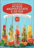 Acque Aromatizzate e Detox — Libro