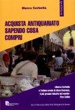 Acquista Antiquariato Sapendo cosa Compri  - Libro