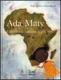 Ada Maty - Una Storia Cantata a più Voci + CD