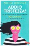 Addio Tristezza! - Libro