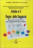 Adele e il Regno della Saggezza — Libro