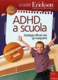 ADHD a Scuola  - Libro