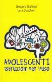 Adolescenti Istruzioni per l'Uso  - Libro