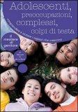 Adolescenti, Preoccupazioni, Complessi, Colpi di Testa — Libro