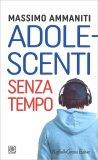 Adolescenti Senza Tempo — Libro