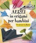 Aerei in Origami per Bambini  - Libro