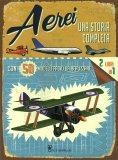 Aerei - Una Storia Completa - Libro