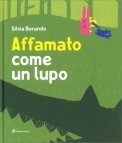 Affamato come un Lupo - Libro