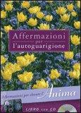 Affermazioni per l'Autoguarigione - Anima + CD