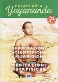 Affermazioni Scientifiche di Guarigione + Meditazioni Metafisiche - Libro