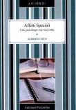 Affetti Speciali - Uno Psicologo (si) Racconta  - Libro