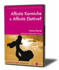 Affinità Karmiche o Affinità Elettive? — Audiolibro CD Mp3