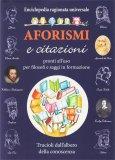 Aforismi e Citazioni - Enciclopedia Ragionata Universale - Libro