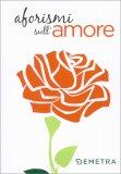 Aforismi sull'Amore - Libro