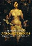 Afroamerindios - DVD + Libro