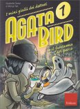 Agata Bird 1 - Il Fantasma Del Parco - Libro