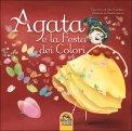 Agata  e la Festa dei Colori