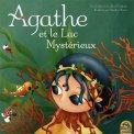 Agathe et Le Lac Mysterieux  - Libro
