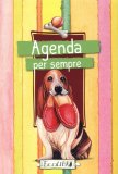 Agenda per Sempre - Cani  - Libro