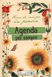Agenda per Sempre - Fiori di Campo in Poesia